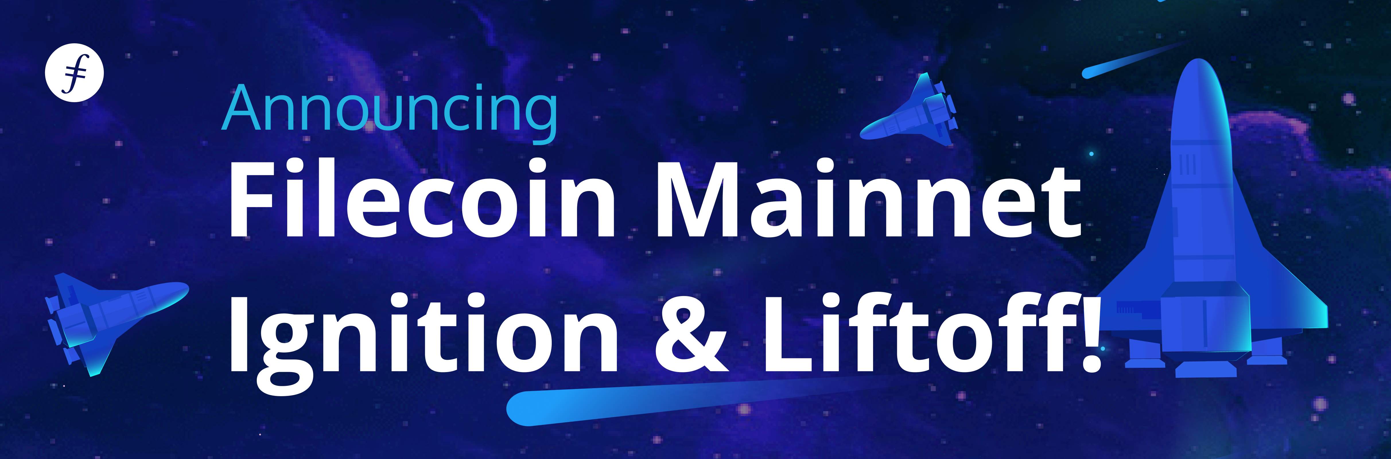 Announcing Mainnet Ignition & Liftoff