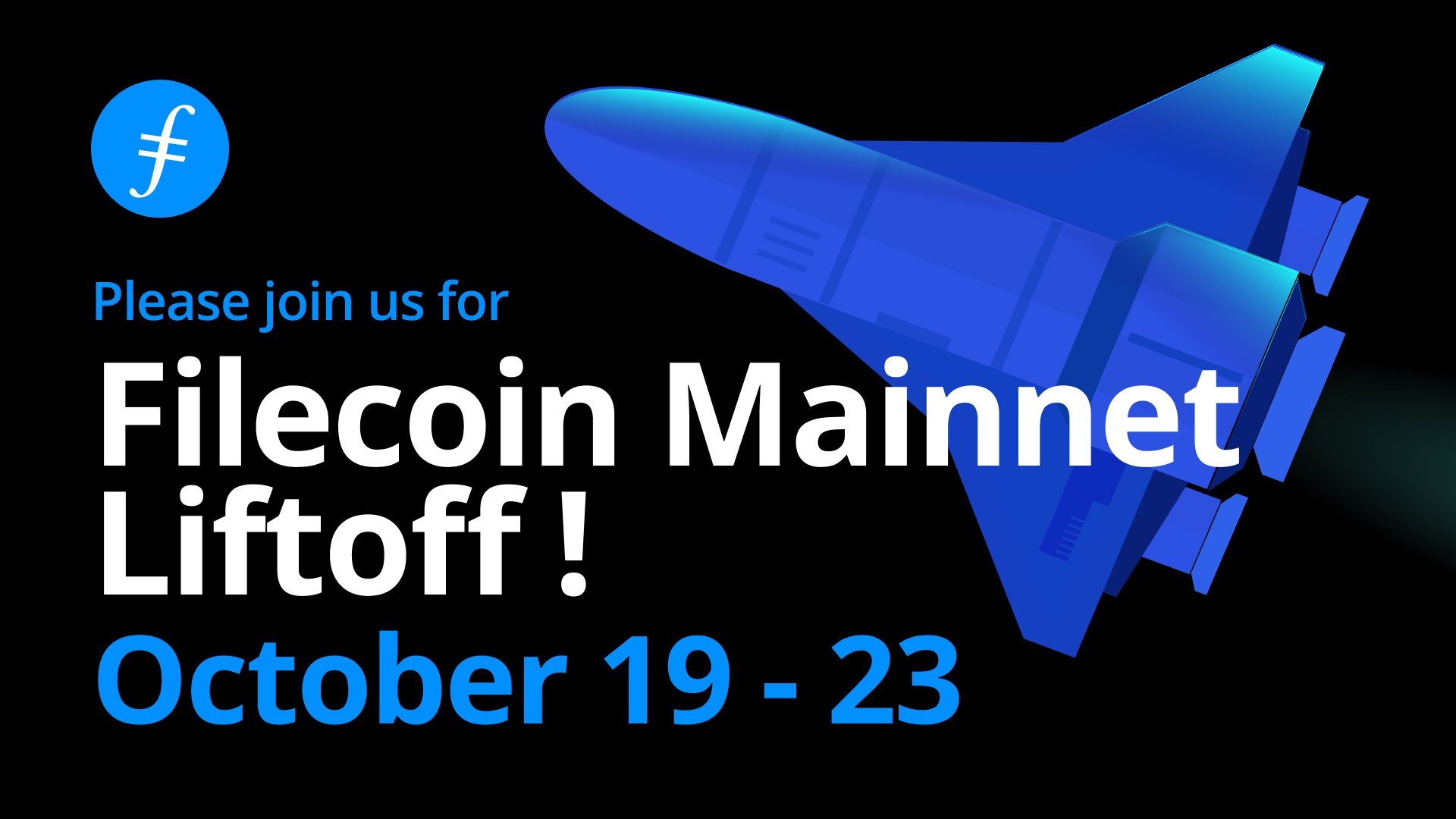 Filecoin Mainnet Liftoff