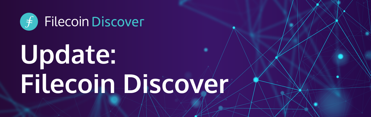 Update: Filecoin Discover